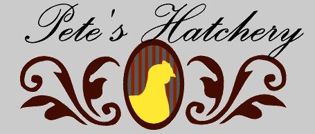 Pete's Hatchery